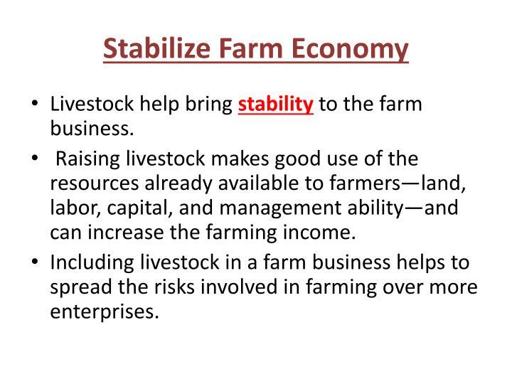 Stabilize Farm Economy