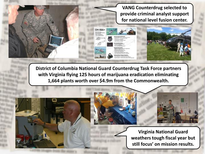 VANG Counterdrug selected to provide criminal analyst support for national level fusion center.
