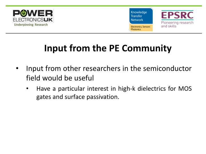 Input from the PE Community