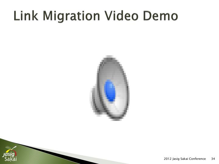 Link Migration Video Demo