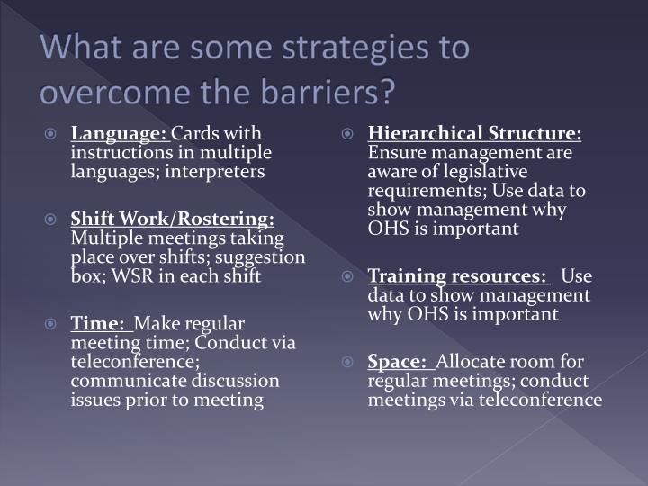 What are some strategies to overcome the barriers?