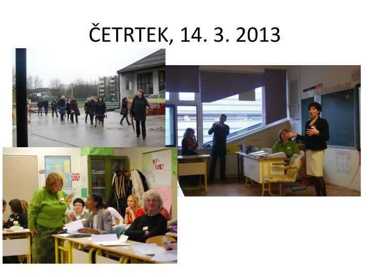 Etrtek 14 3 2013