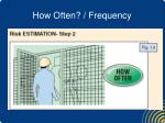 how often frequency