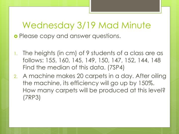 Wednesday 3/19 Mad Minute