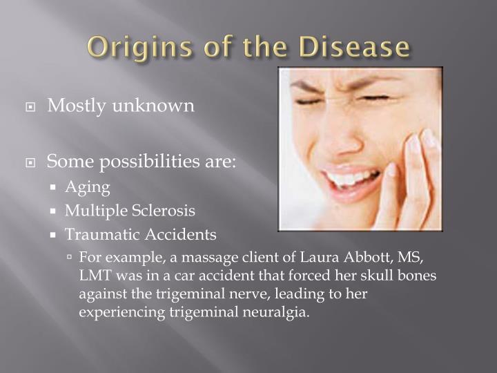 Origins of the disease