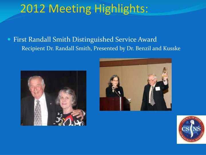 2012 Meeting Highlights: