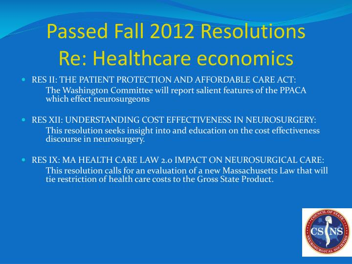 Passed fall 2012 resolutions re healthcare economics