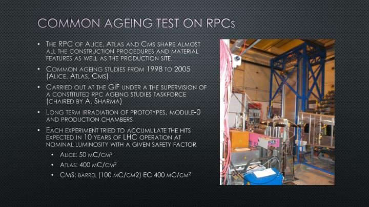 Common ageing test on rpc s