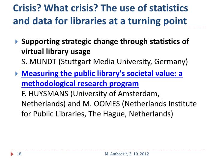 Crisis? What crisis? The use of statistics and data for libraries at a turning point