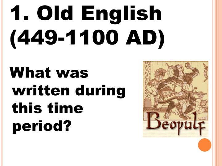 1. Old English