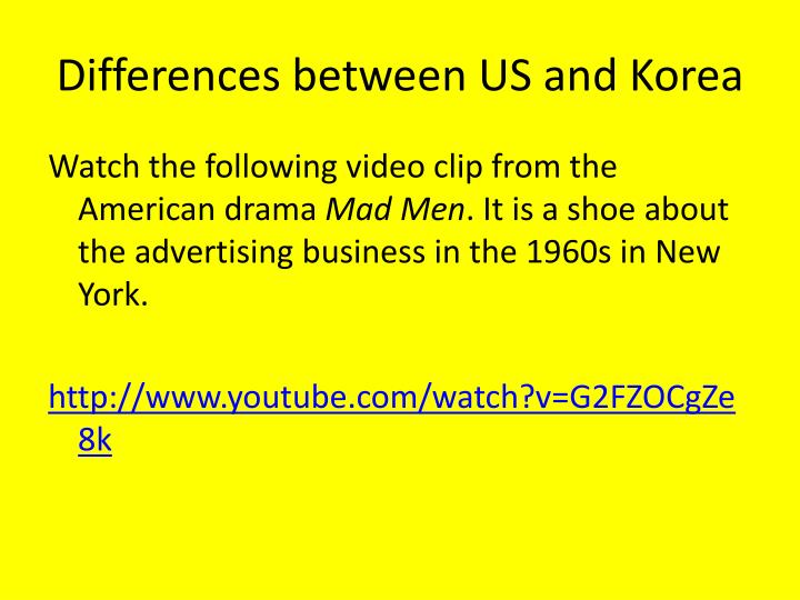 Differences between US and Korea
