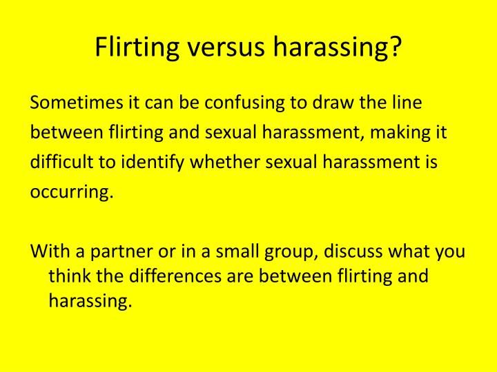 Flirting versus