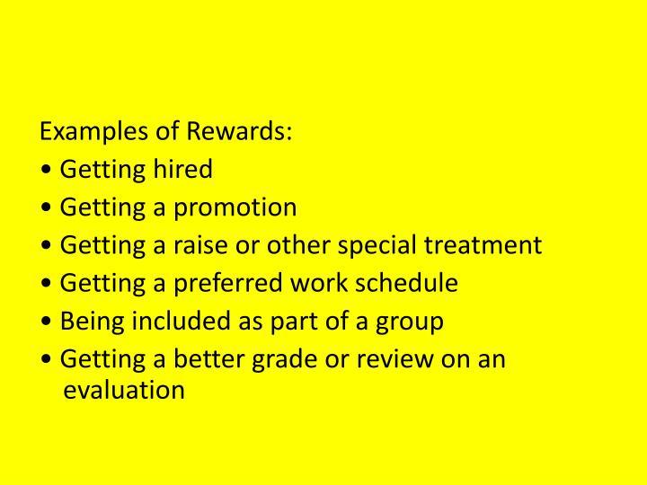 Examples of Rewards: