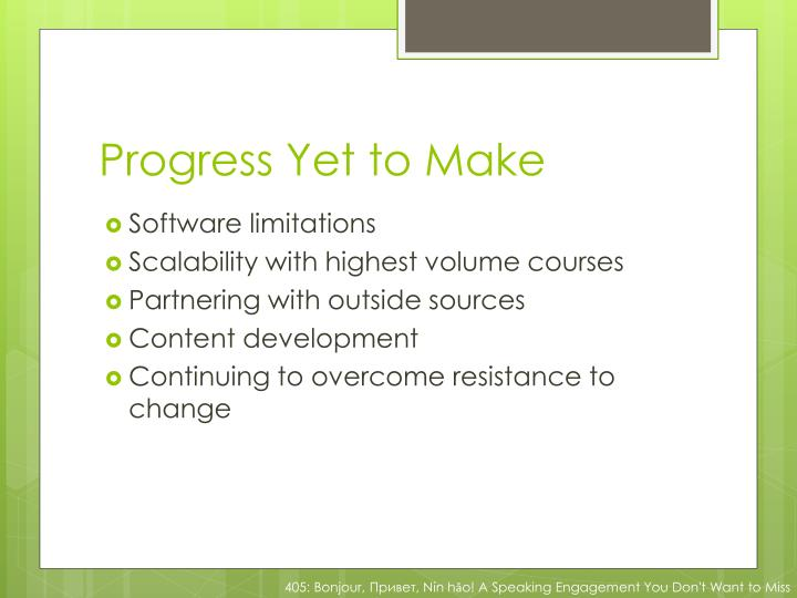 Progress Yet to Make