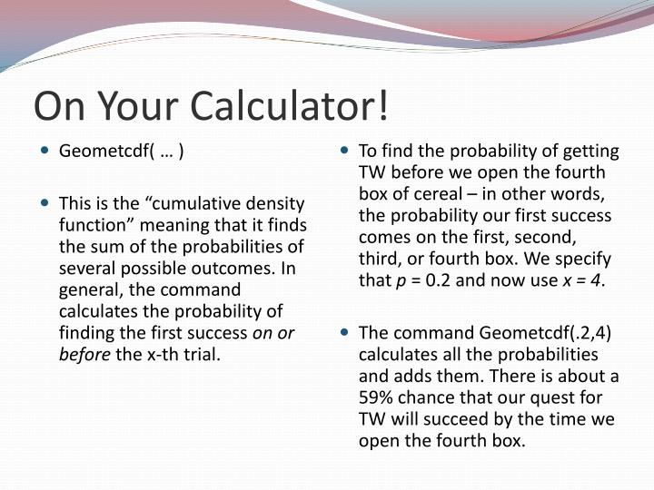 On Your Calculator!