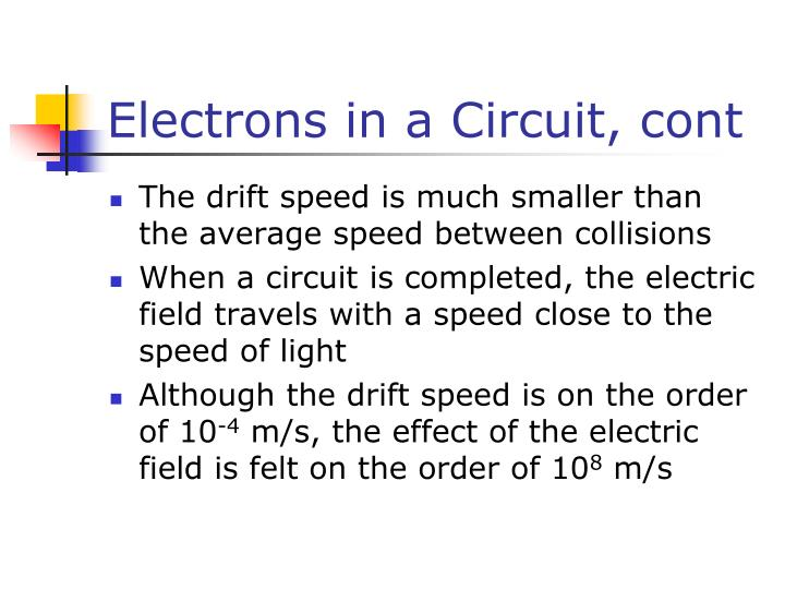 Electrons in a Circuit, cont