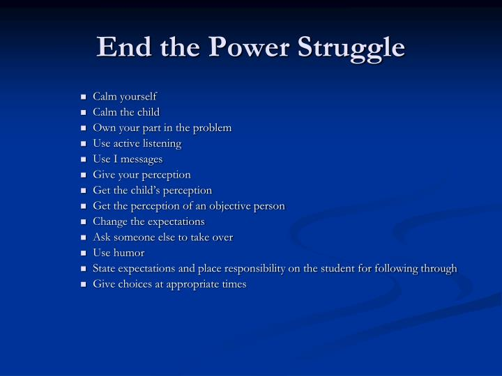 End the Power Struggle