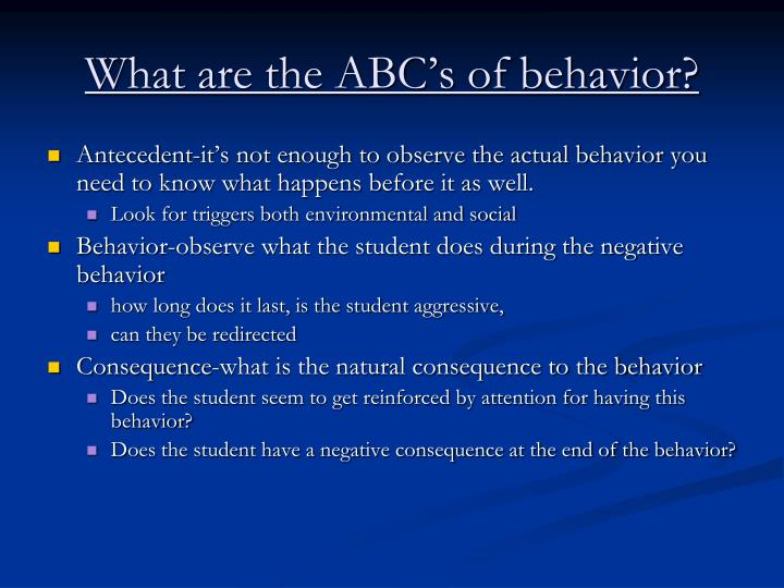 What are the ABC's of behavior?