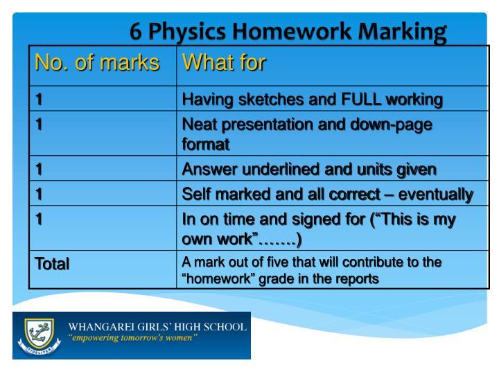 6 Physics Homework Marking