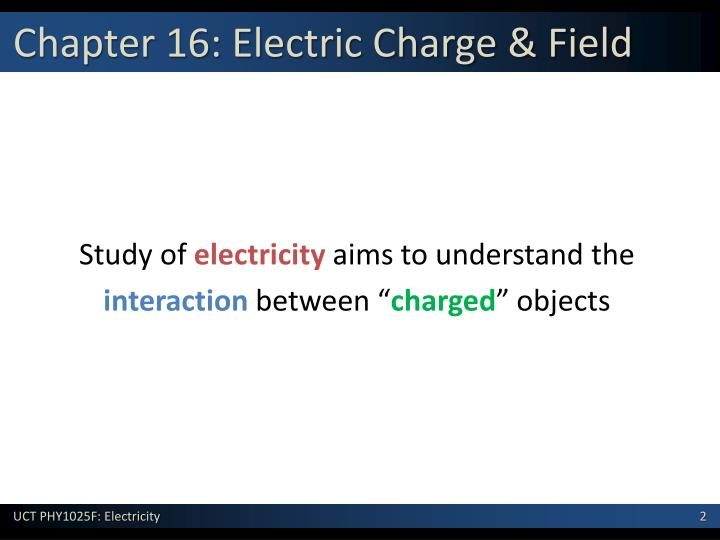 Chapter 16 electric charge field