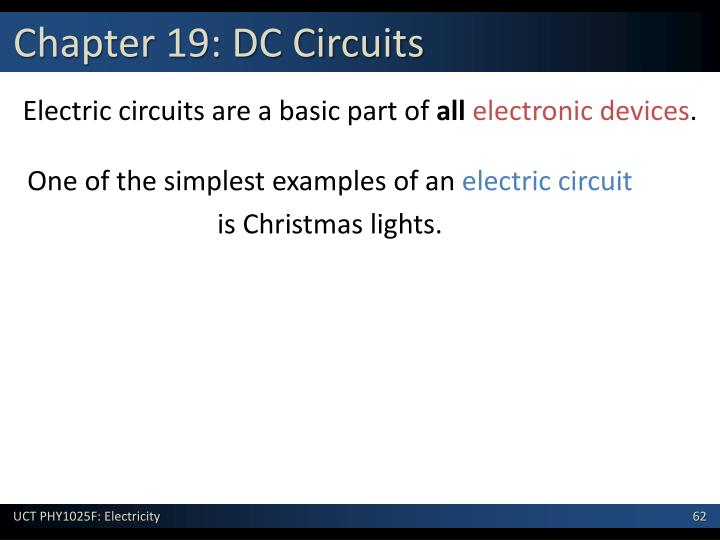 Chapter 19: DC Circuits