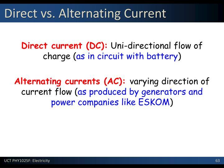 Direct vs. Alternating Current