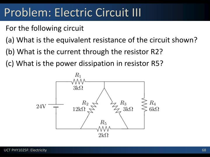Problem: Electric Circuit