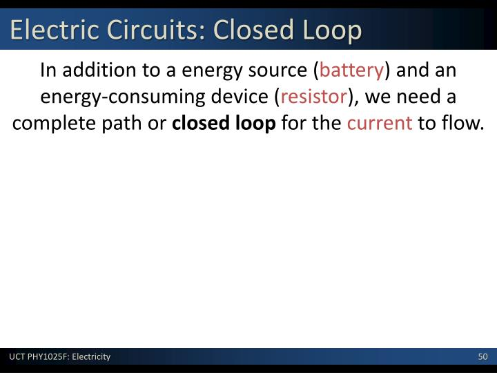 Electric Circuits: Closed Loop