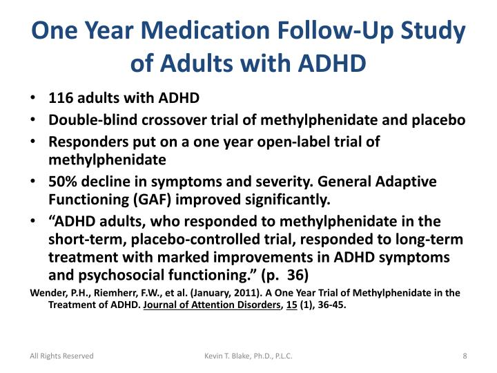 One Year Medication Follow-Up Study of Adults with ADHD