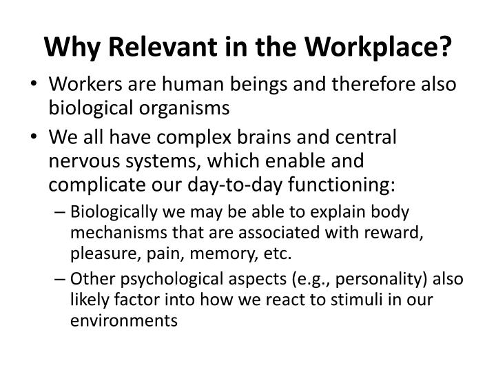 Why relevant in the workplace