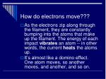 how do electrons move