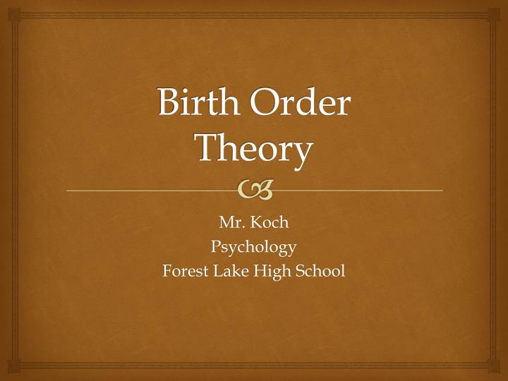 Birth order theory