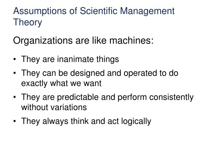 Assumptions of Scientific Management Theory