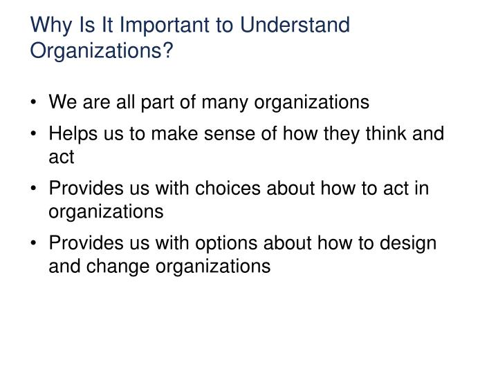 Why Is It Important to Understand Organizations?