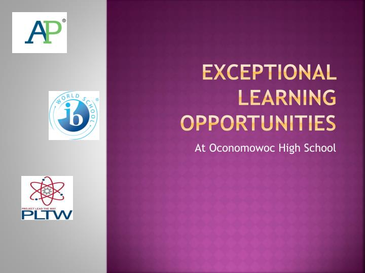 exceptional learning opportunities n.