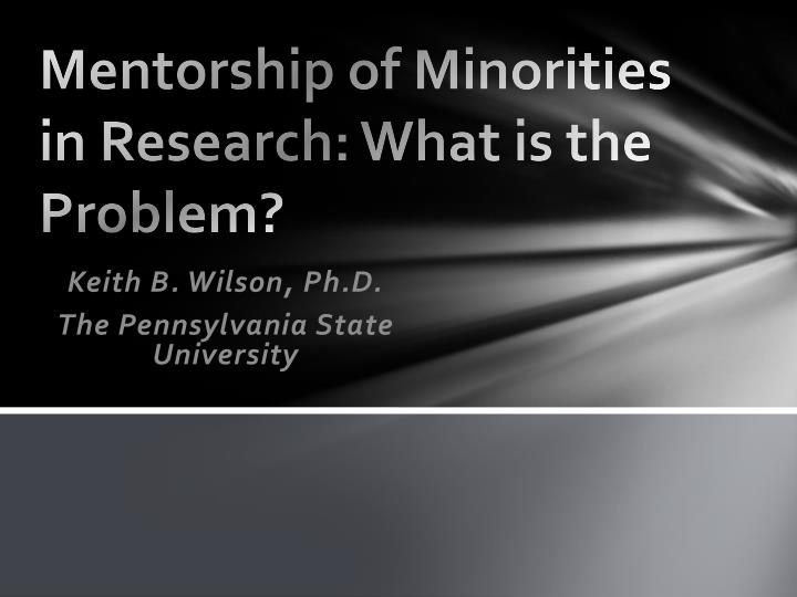 mentorship of minorities in research what is the problem n.