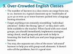 3 over crowded english classes