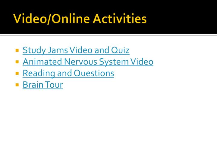 Video/Online Activities