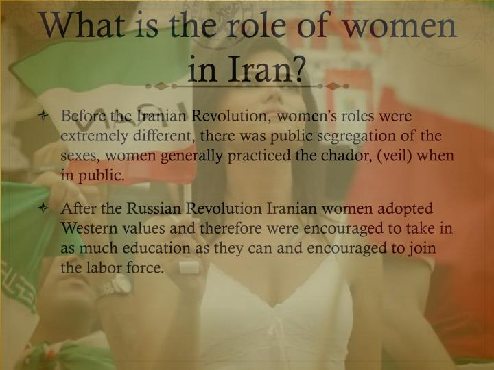 What is the role of women in iran