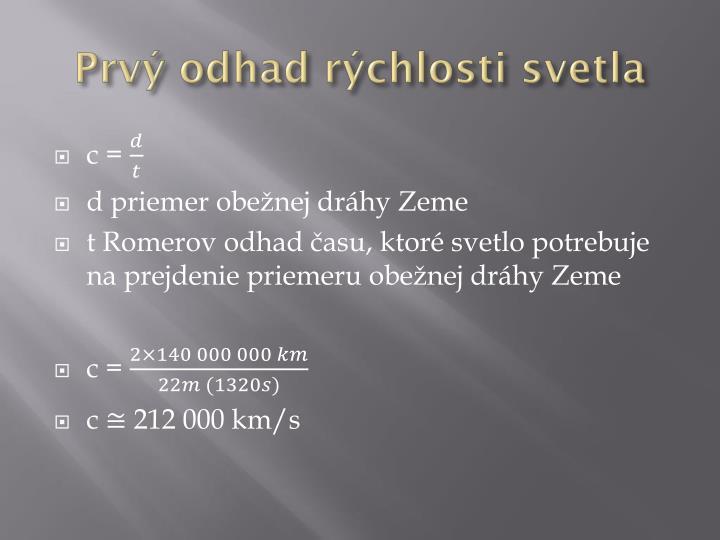 Prvý odhad rýchlosti svetla