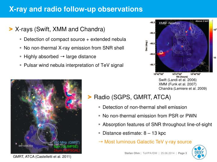 X ray and radio follow up observations