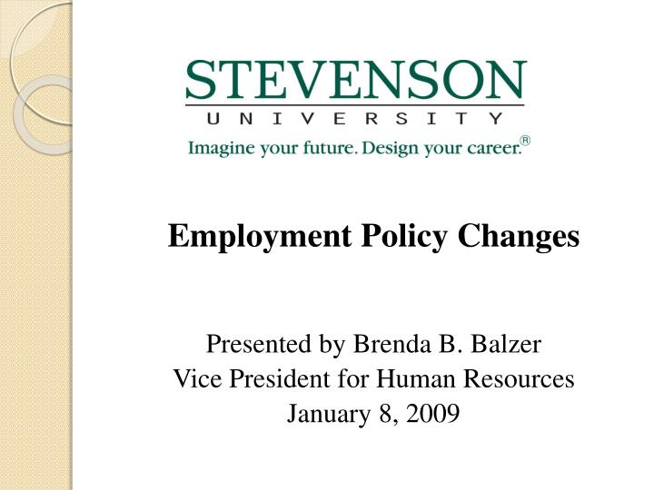Employment Policy Changes
