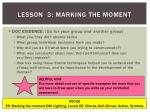 lesson 3 marking the moment1