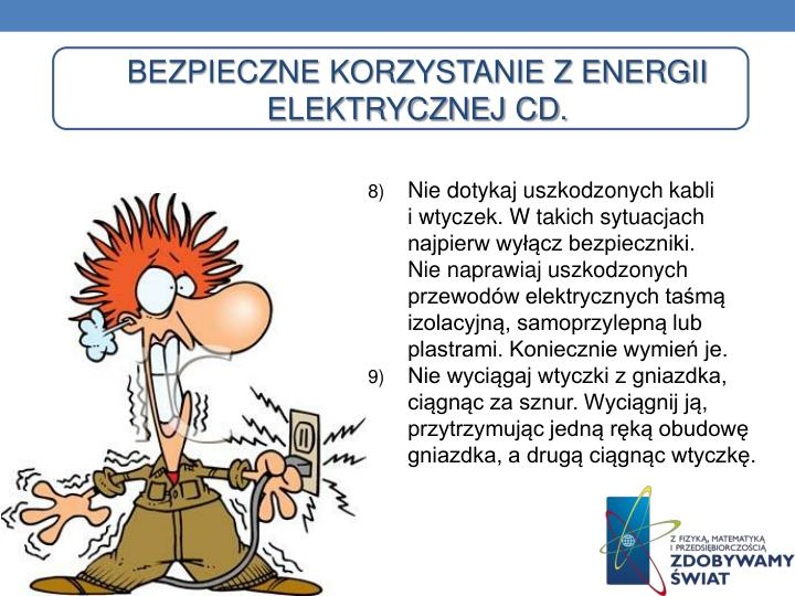 Bezpieczne korzystanie z energii elektrycznej Cd.