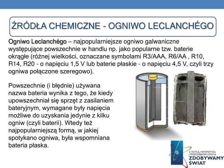 Źródła chemiczne - Ogniwo Leclanch