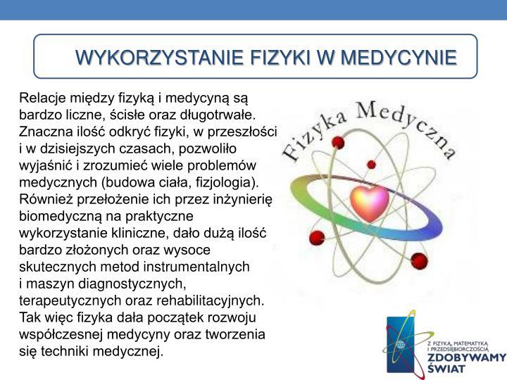 Wykorzystanie fizyki w medycynie