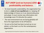 but undp and we humans love predictability and balance