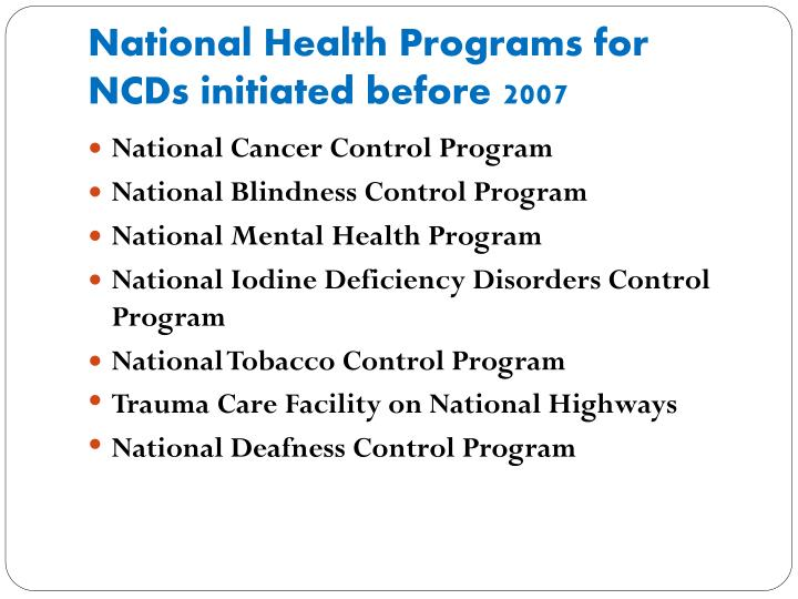 National Health Programs for NCDs initiated before 2007