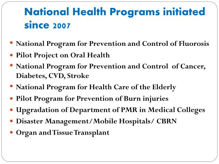 National Health Programs initiated since 2007