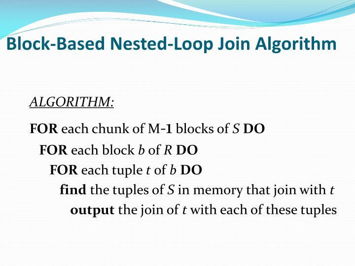 Block-Based Nested-Loop Join Algorithm